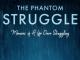 The Phantom Struggle